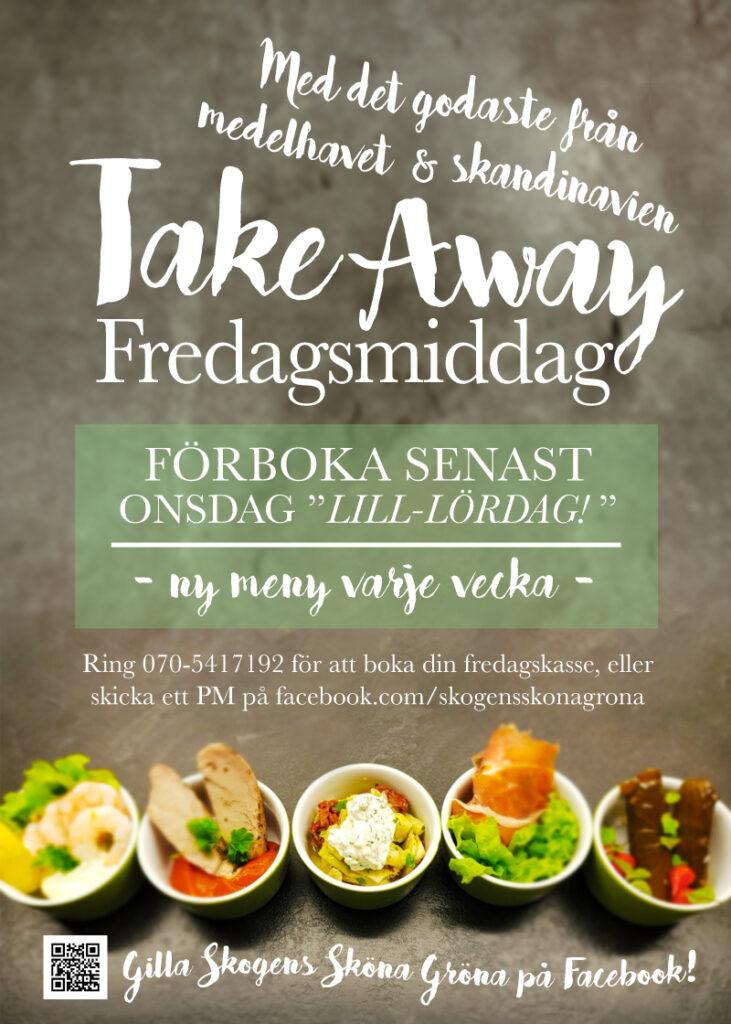 Take Away Fredagar fr Skogens Sköna Gröna